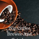 Coffee Grinder And Brewer