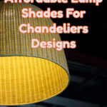 lamp shades for chandeliers