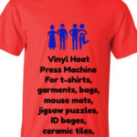 Vinyl Heat Press Machine