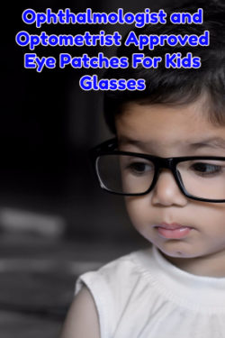 Eye Patches For Kids Glasses